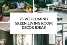 25 welcoming green living room decor ideas cover