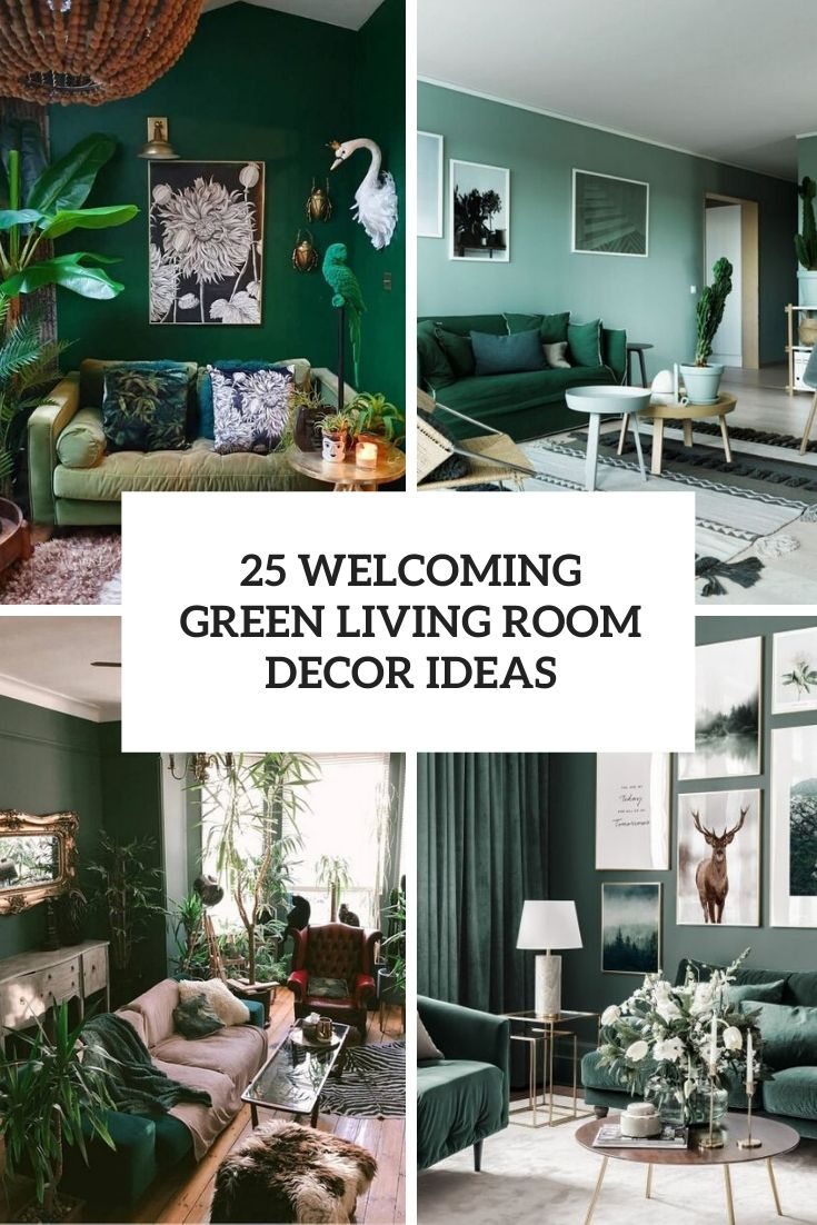 25 Welcoming Green Living Room Decor Ideas