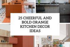 25 cheerful and bold orange kitchen decor ideas cover