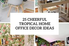 25 cheerful tropical home office decor ideas cover