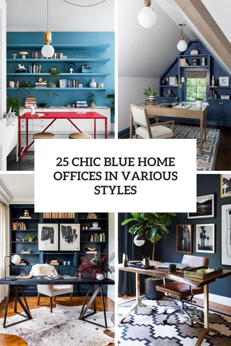 chic blue home offices in various styles cover