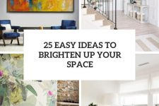 25 easy ideas to brighten up your space cover