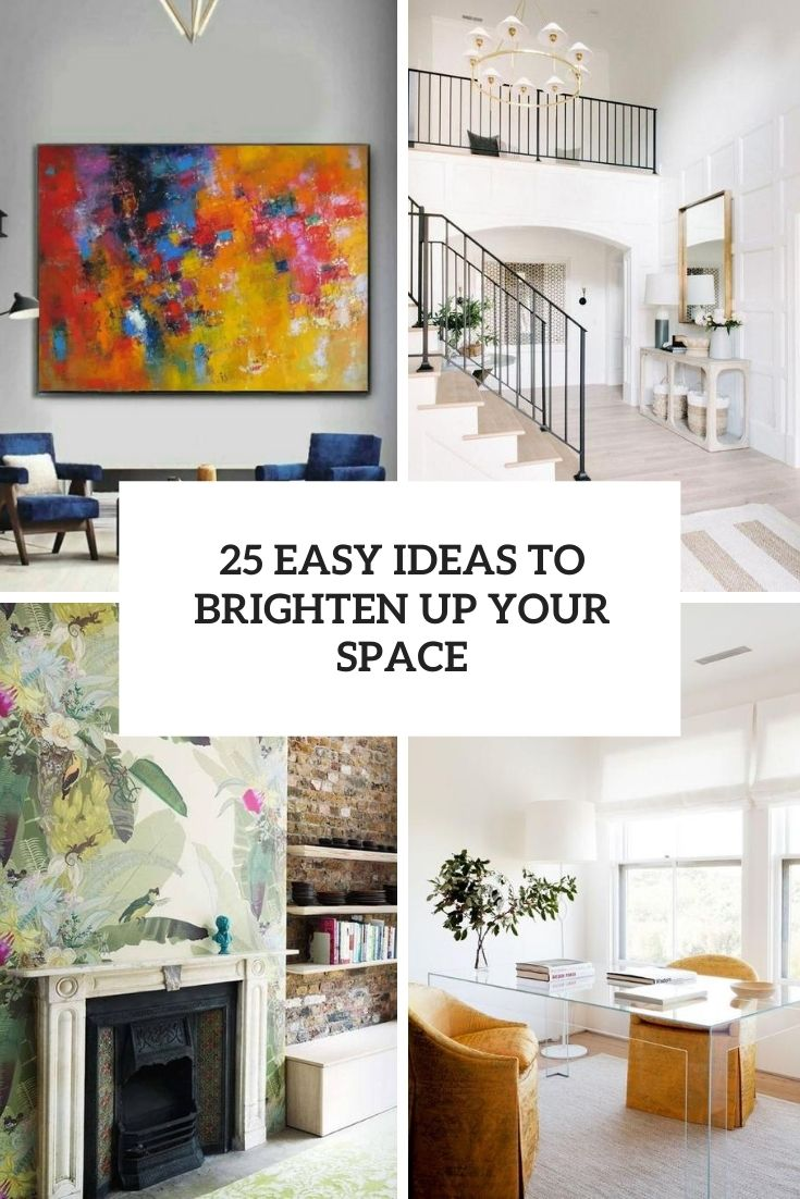 easy ideas to brighten up your space cover