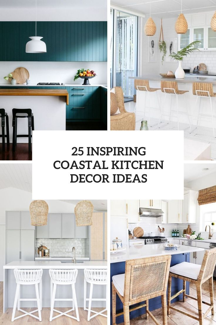 25 Inspiring Coastal Kitchen Decor Ideas