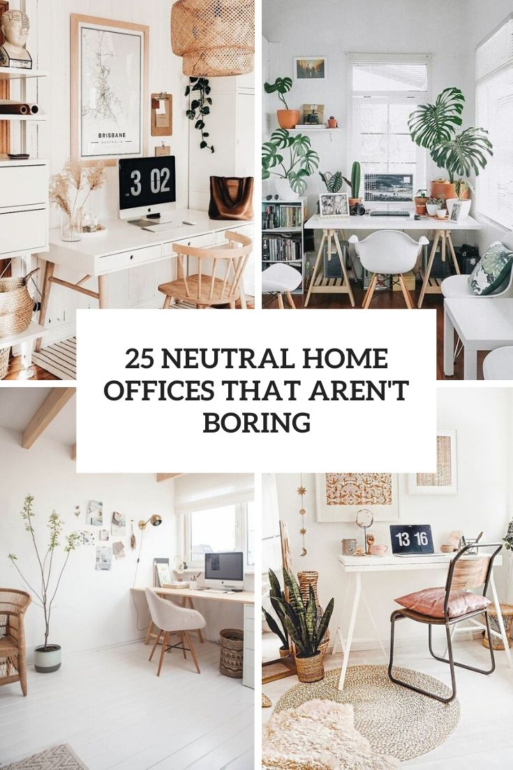 25 Neutral Home Offices That Aren't Boring