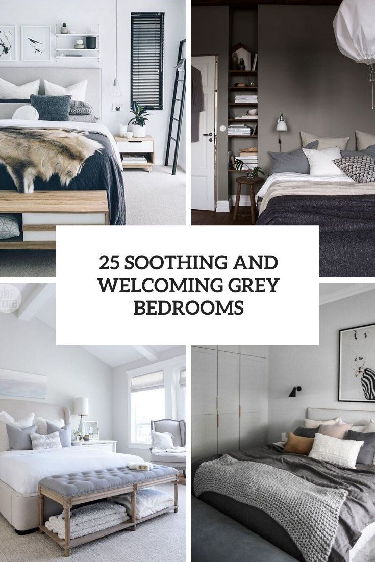 25 Soothing And Welcoming Grey Bedrooms