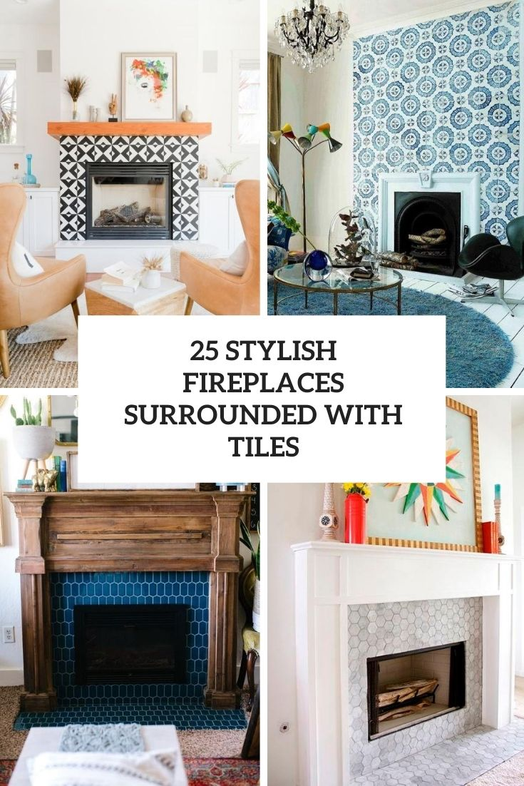 stylish fireplaces surrounded with tiles cover
