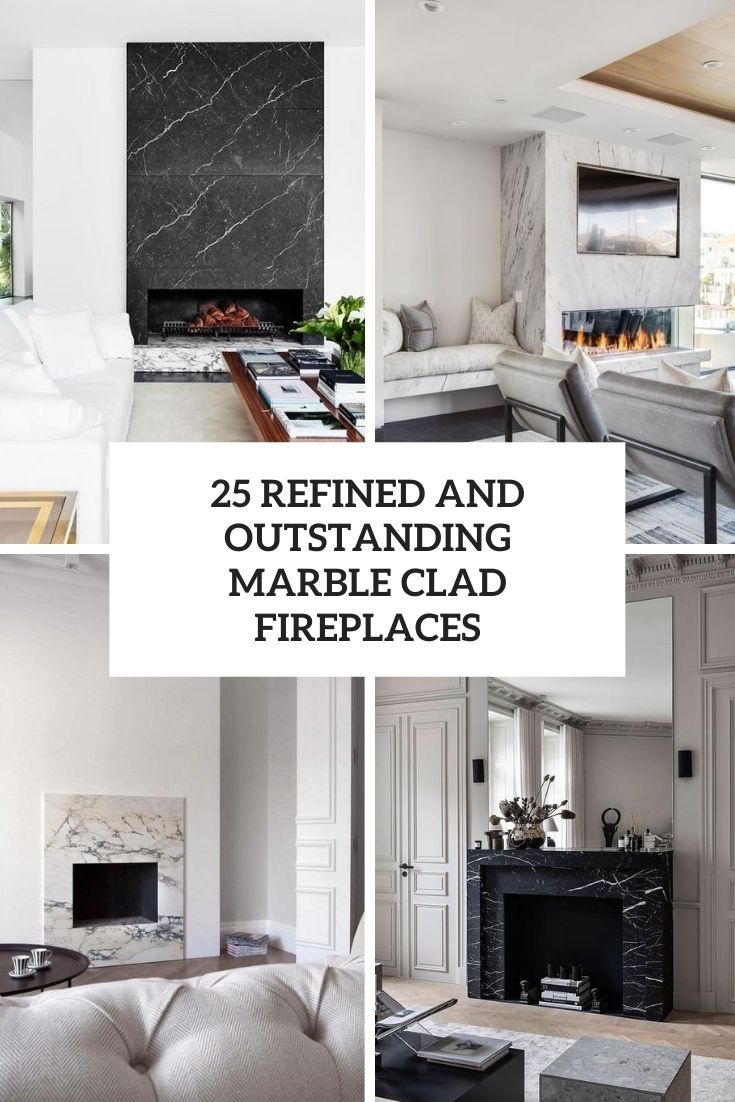 25 Refined And Outstanding Marble Clad Fireplaces