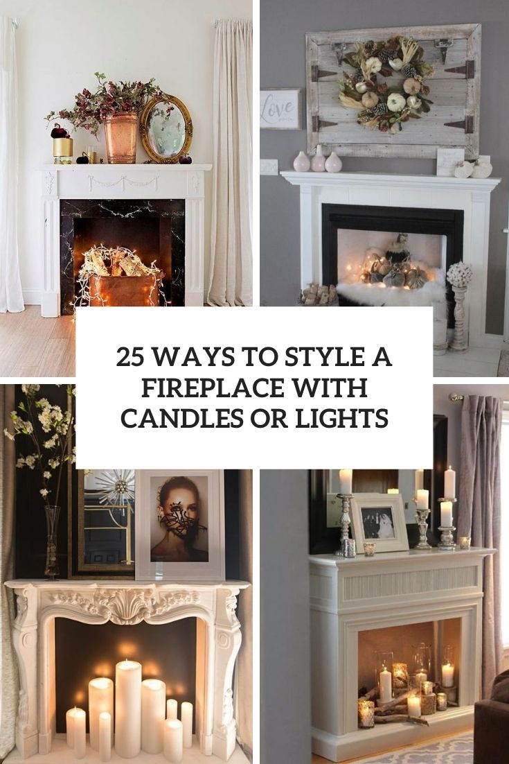 ways to style a fireplace with candles or lights cover
