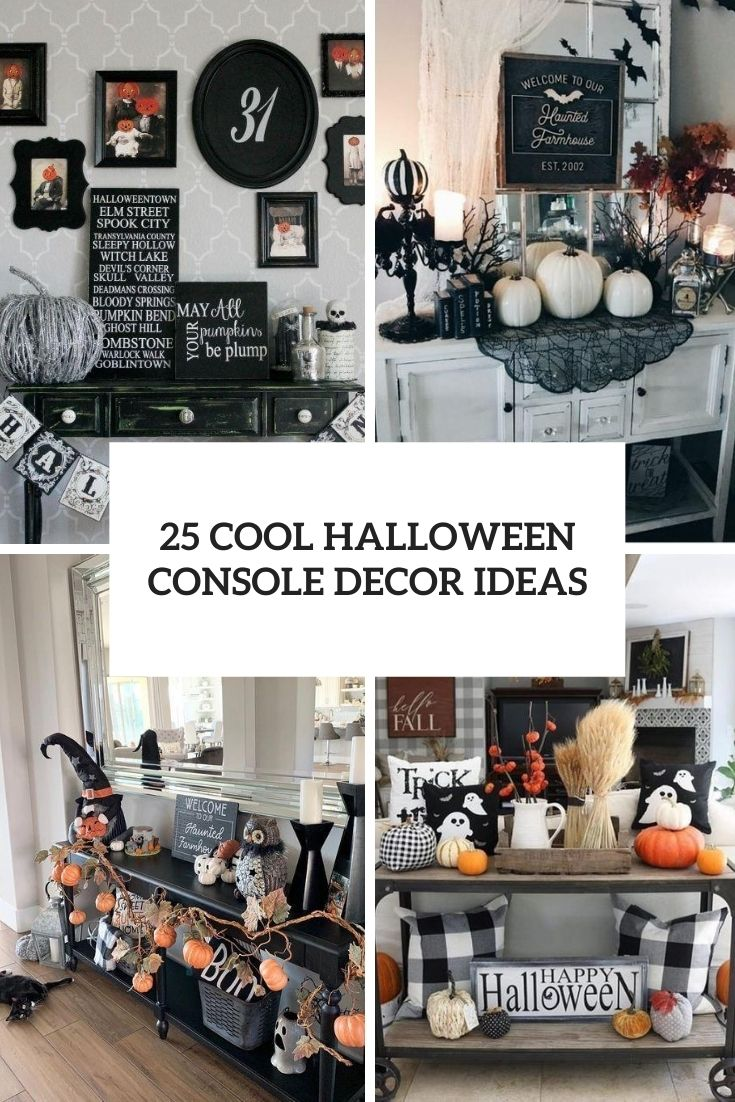 25 Cool Halloween Console Decor Ideas