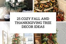 25 cozy fall and thanksgiving tree decor ideas cover