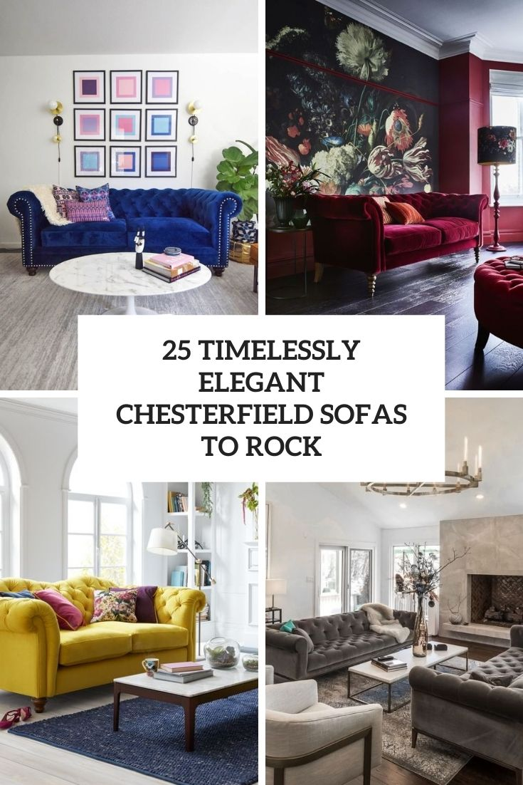 25 Timelessly Elegant Chesterfield Sofas To Rock