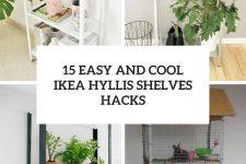 15 easy and cool ikea hyllis shelves hacks cover