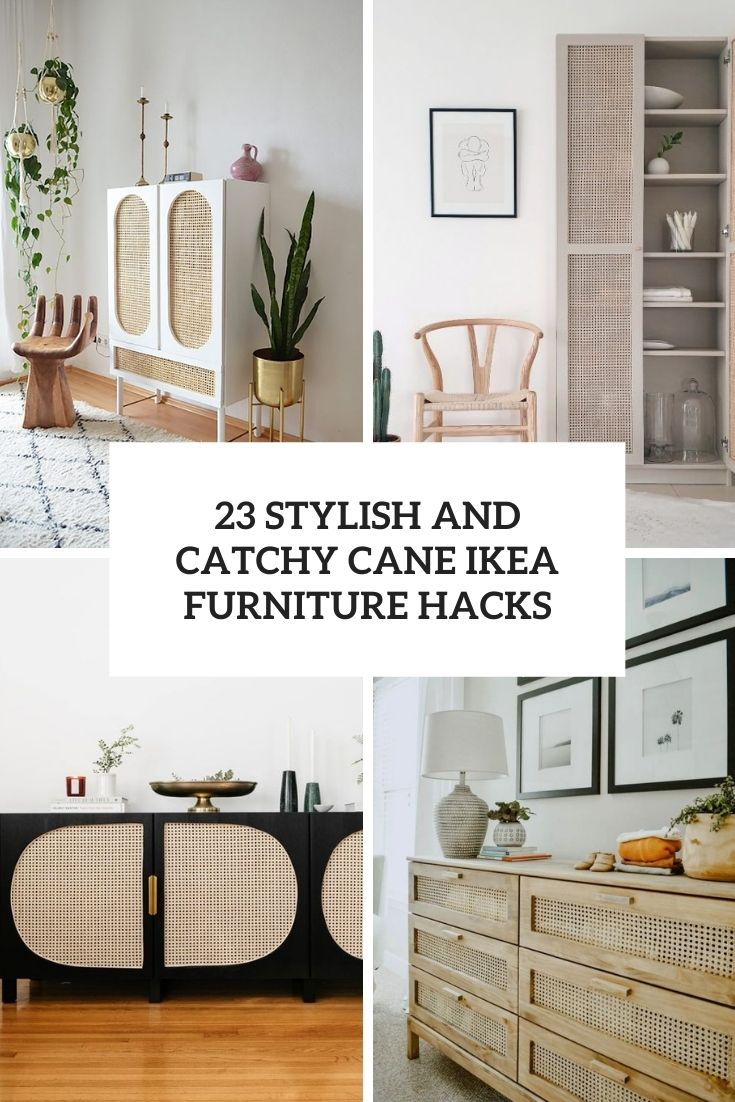 stylish and catchy cane ikea furniture hacks cover