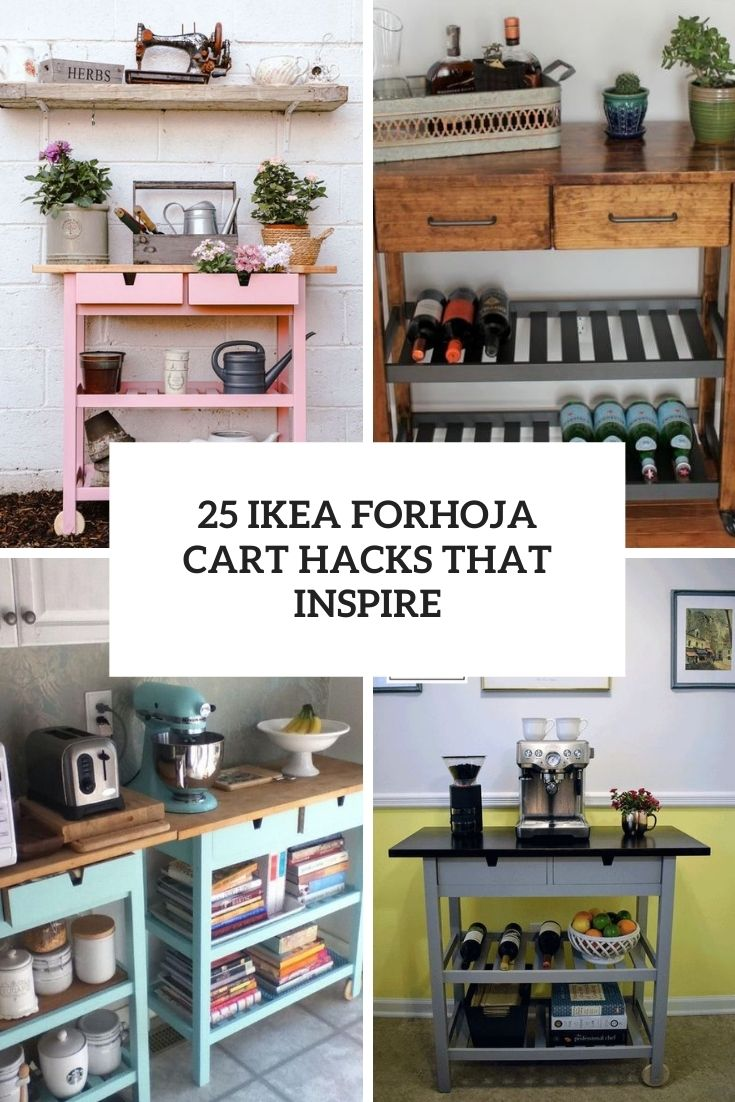 25 IKEA Forhoja Cart Hacks That Inspire