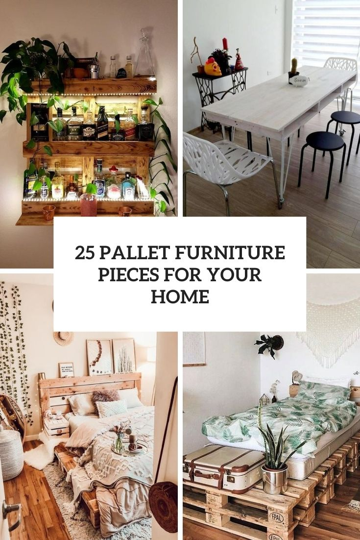 25 Pallet Furniture Pieces For Your Home