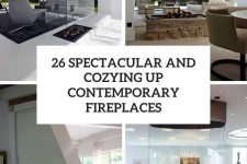 26 spectacular and cozying up contemporary fireplaces cover