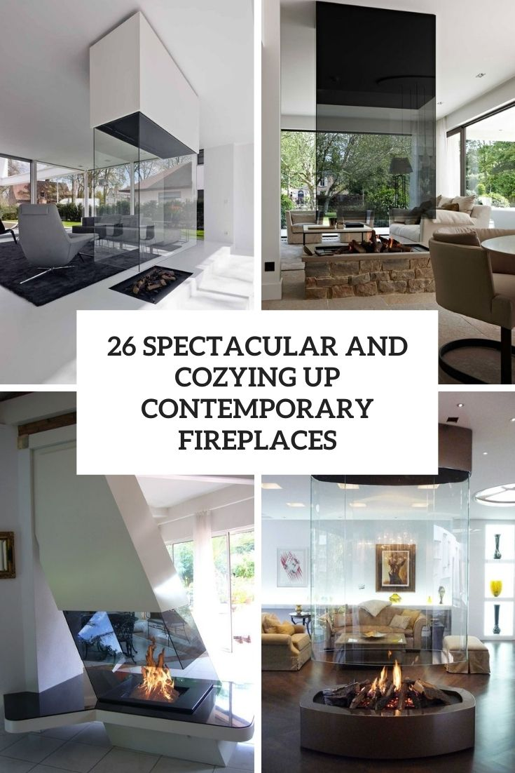 26 Spectacular And Cozying Up Contemporary Fireplaces