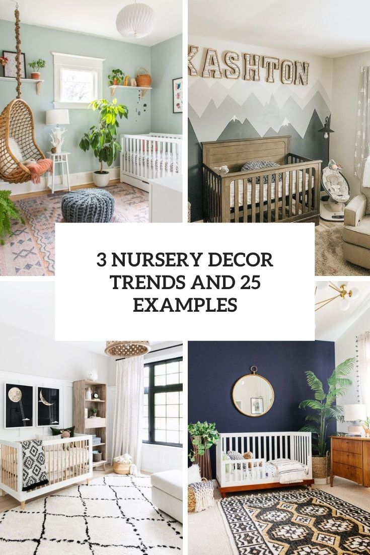 3 Nursery Decor Trends And 25 Examples
