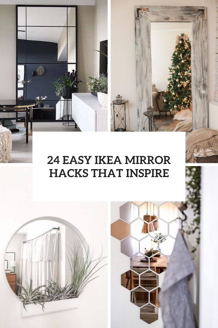 24 Easy IKEA Mirror Hacks That Inspire