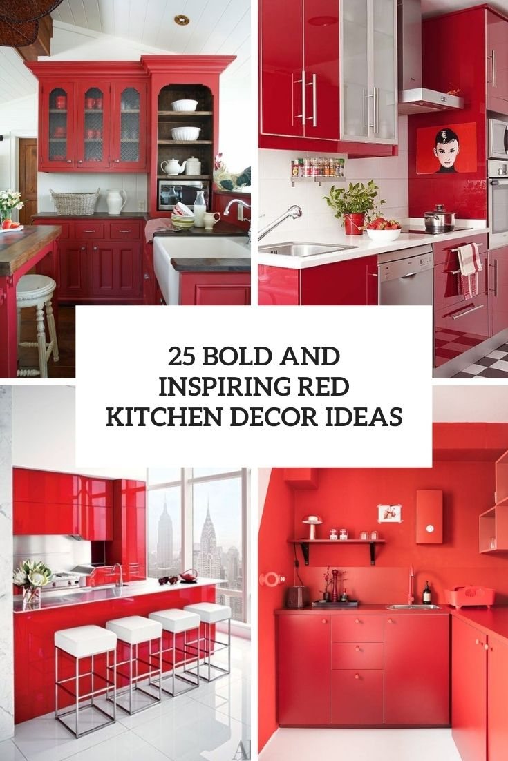 25 Bold And Inspiring Red Kitchen Decor Ideas