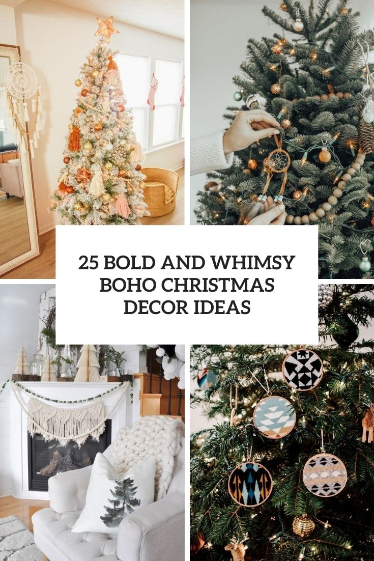 25 Bold And Whimsy Boho Christmas Decor Ideas