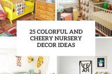 25 colorful and cheery nursery decor ideas cover
