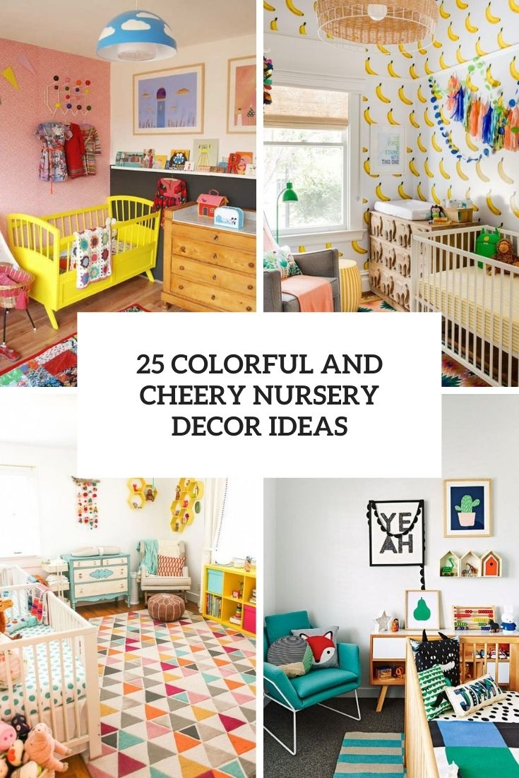 colorful and cheery nursery decor ideas cover