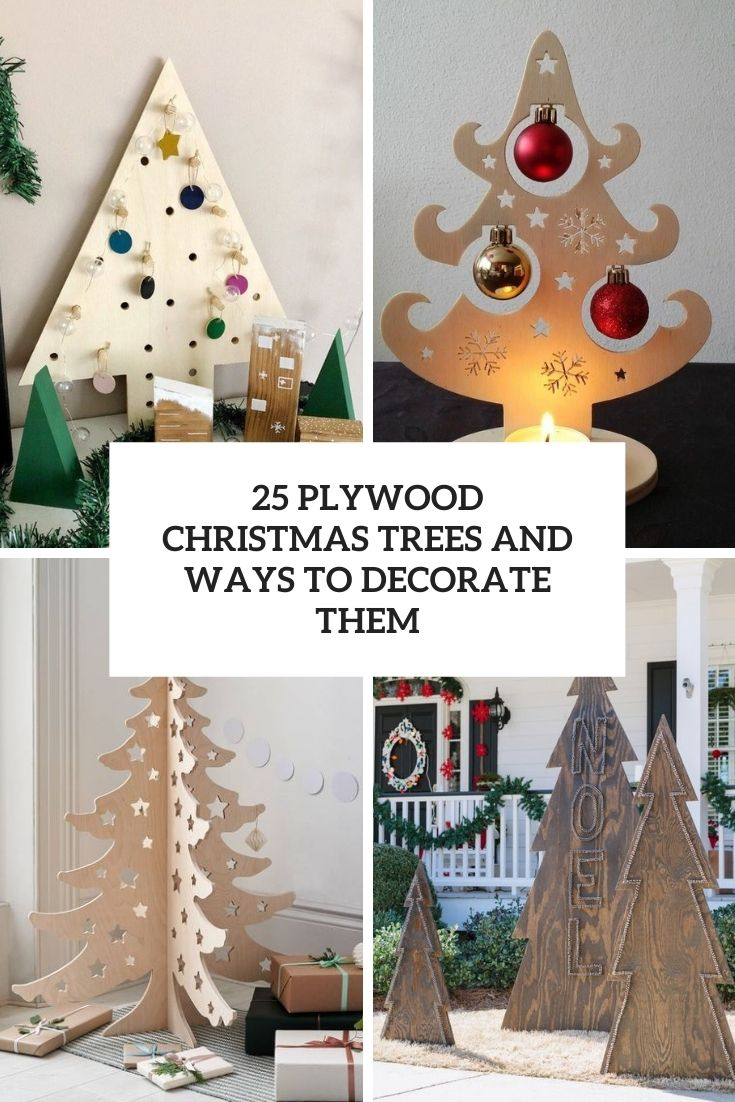 plywood christmas trees and ways to decorate them cover