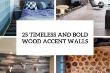 25 timeless and bold wood accent walls cover