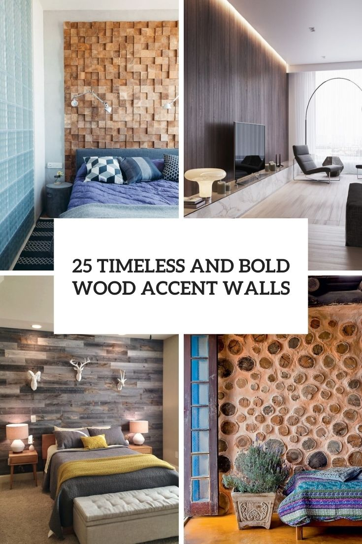 25 Timeless And Bold Wood Accent Walls