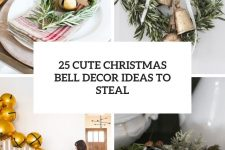 25 cute christmas bell decor ideas to steal cover