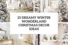 25 dreamy winter wonderland christmas decor ideas cover