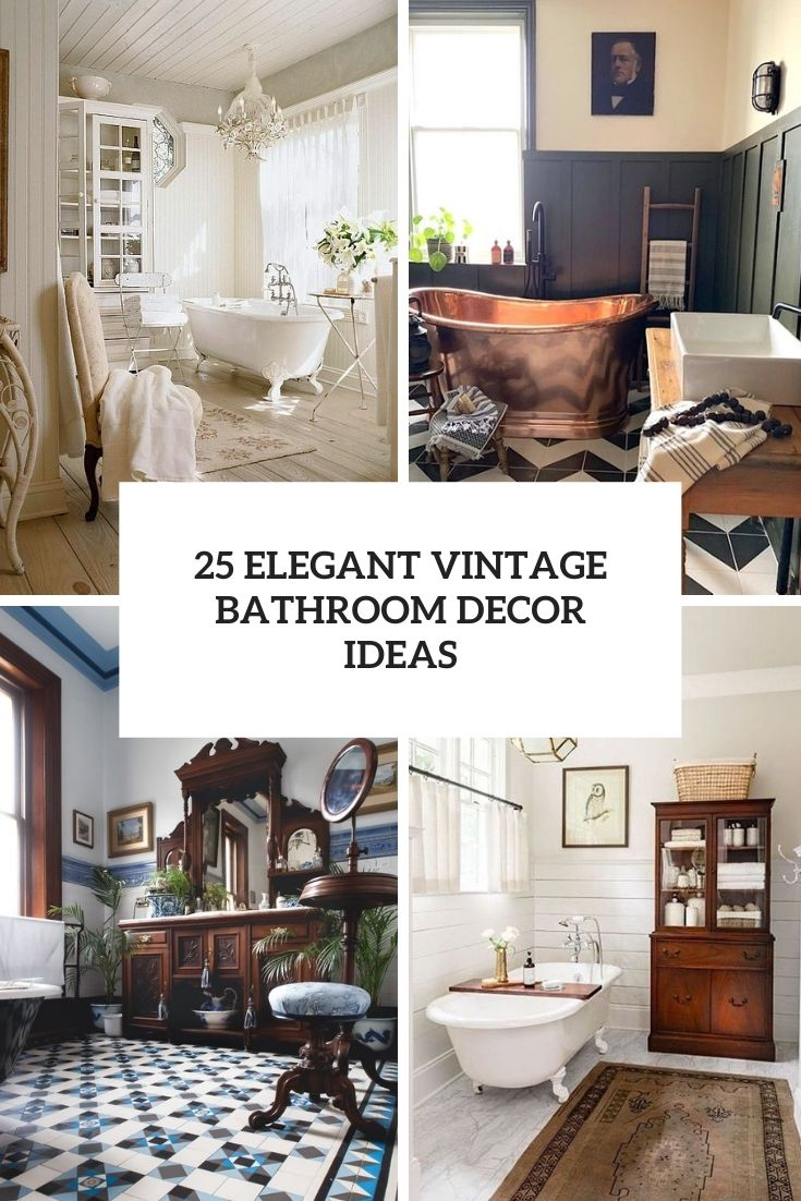 25 elegant vintage bathroom decor ideas cover