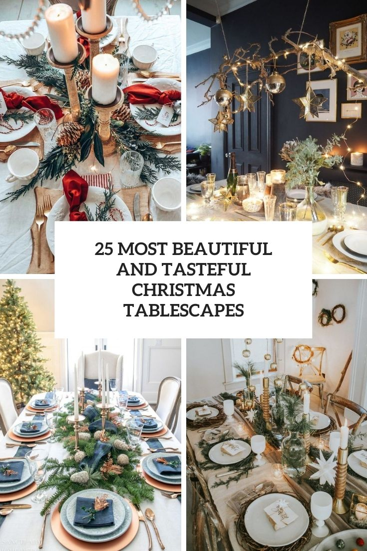 25 Most Beautiful And Tasteful Christmas Tablescapes
