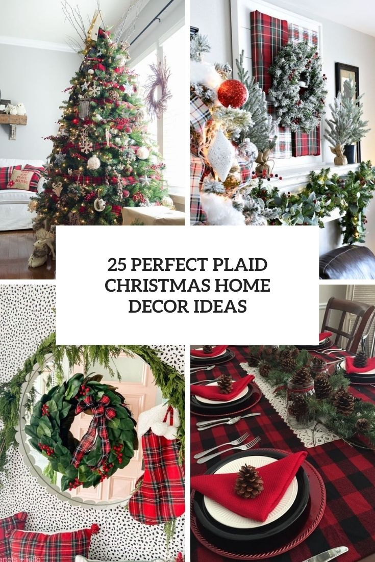 25 Perfect Plaid Christmas Home Decor Ideas