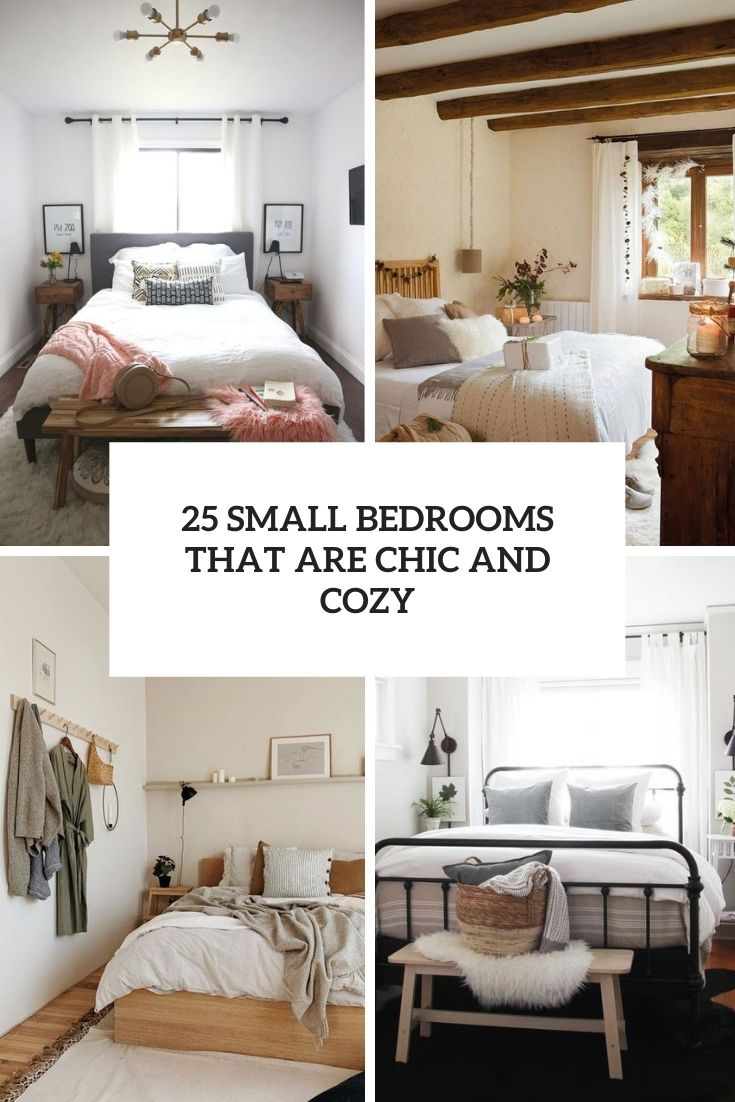 25 Small Bedrooms That Are Chic And Cozy