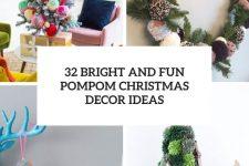 32 bright and fun pompom christmas decor ideas cover