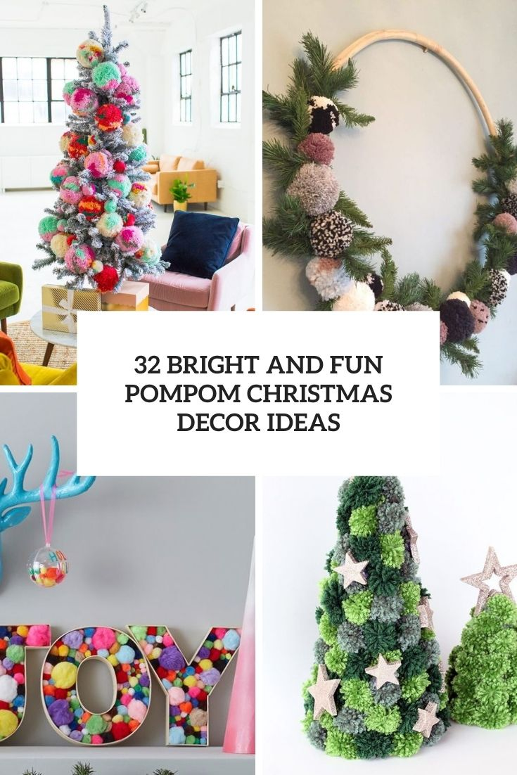32 Bright And Fun Pompom Christmas Decor Ideas