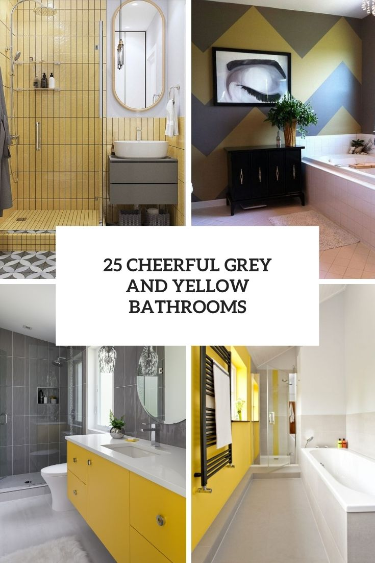 25 Cheerful Grey And Yellow Bathrooms
