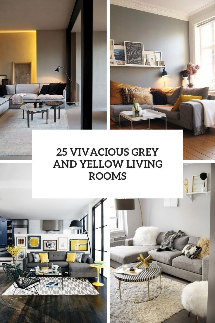 25 Vivacious Grey And Yellow Living Rooms