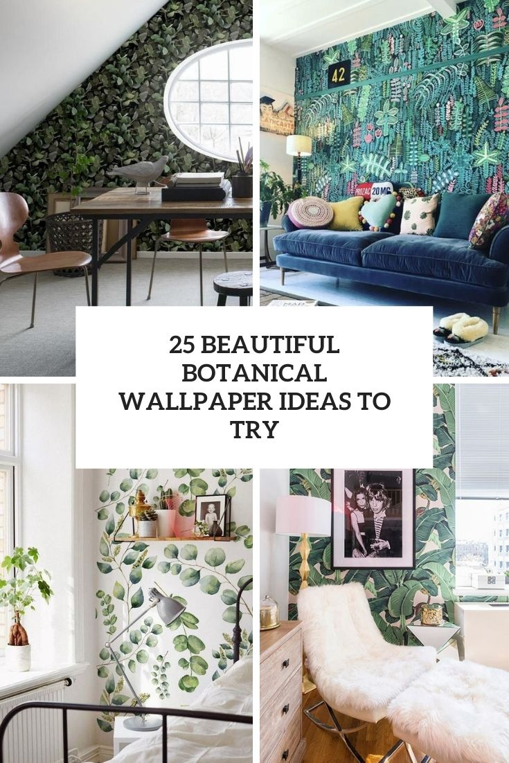 beautiful botanical wallpaper ideas to try cover