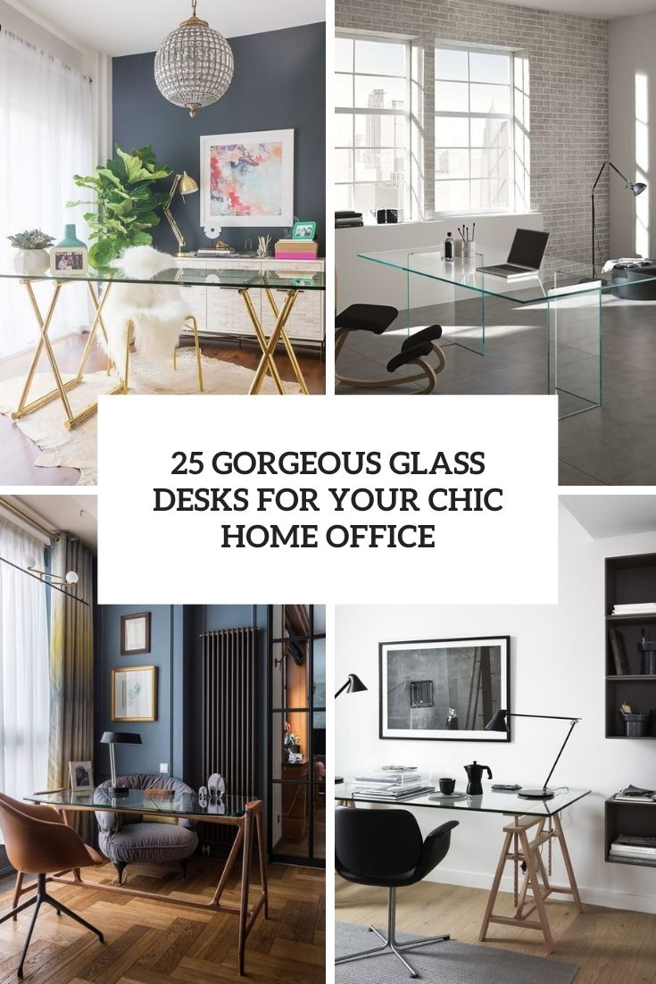 25 Gorgeous Glass Desks For Your Chic Home Office