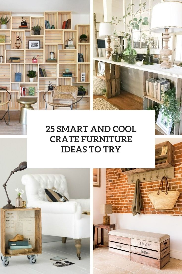 smart and cool crate furniture ideas to try cover