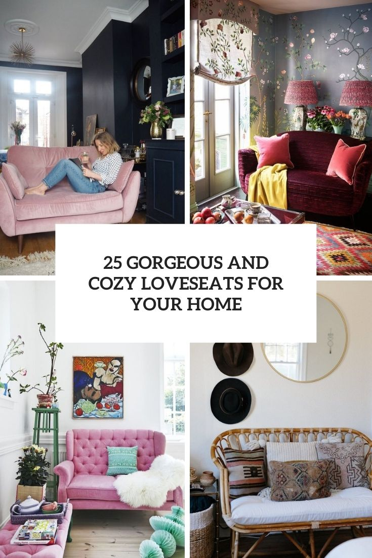 25 Gorgeous And Cozy Loveseats For Your Home