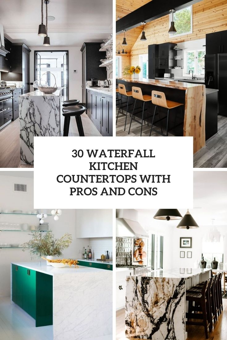 30 Waterfall Kitchen Countertops With Pros And Cons