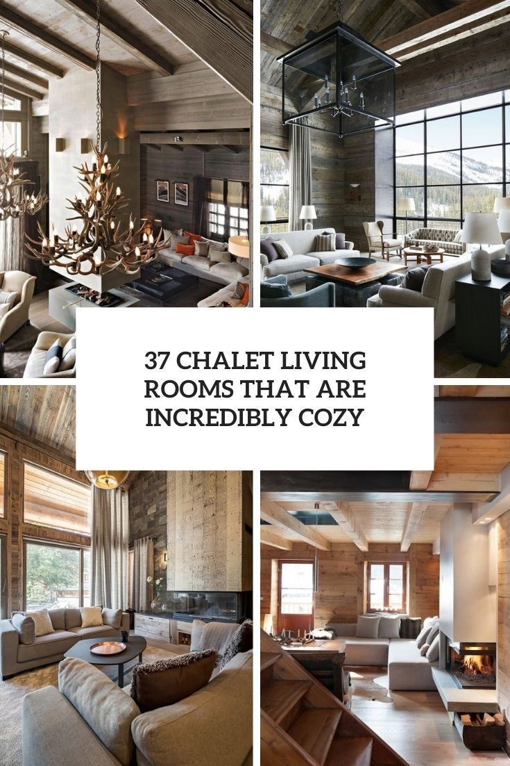 chalet living rooms that are incredibly cozy cover