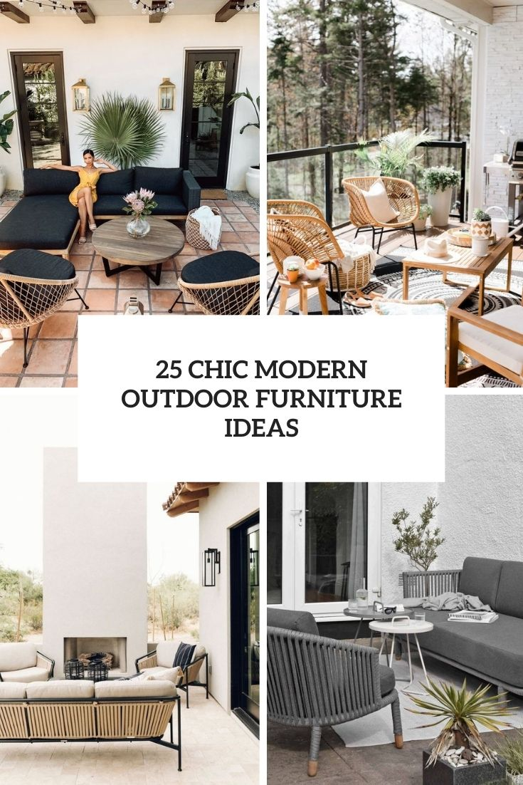 25 Chic Modern Outdoor Furniture Ideas