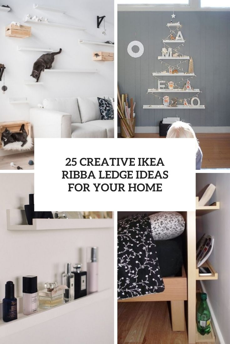 25 Creative IKEA Ribba Ledge Ideas For Your Home