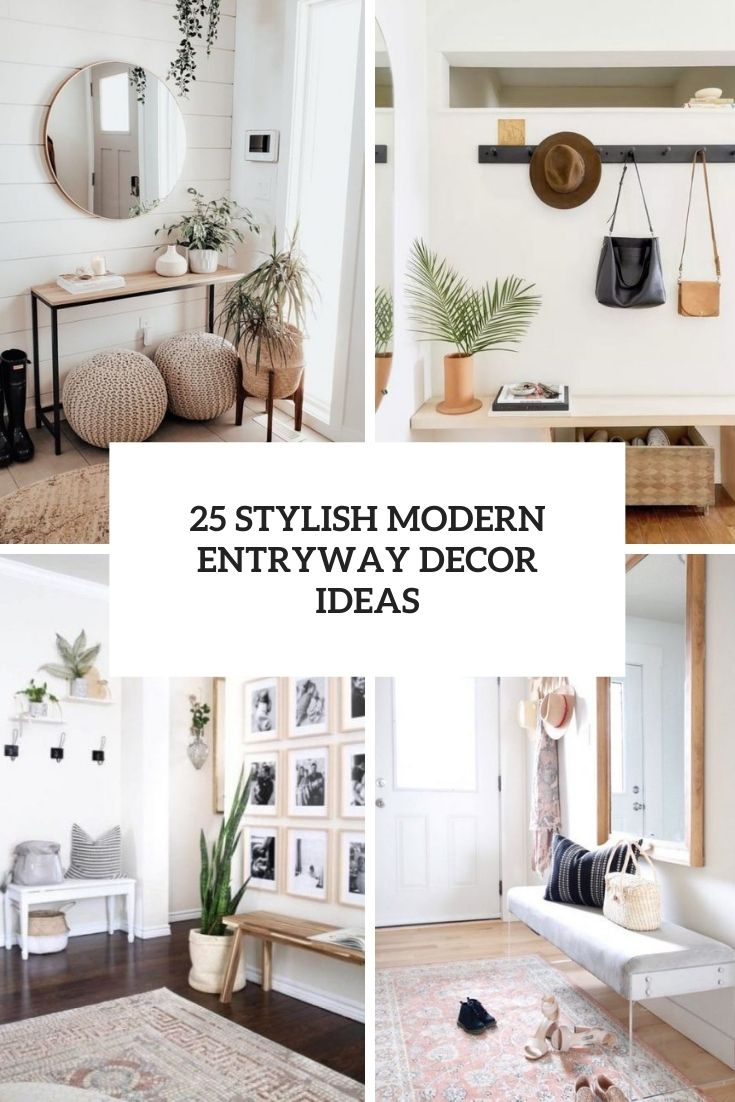 25 Stylish Modern Entryway Decor Ideas